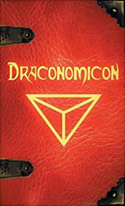 Draconomicon : Book of Ancient Dragon Magick (25th Anniversary Hardcover)