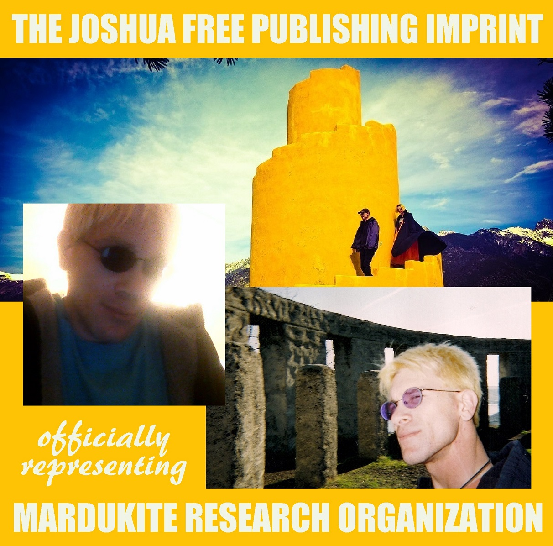 Joshua Free Publishing Imprint representing Mardukite Research Organization