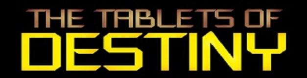 Tablets of Destiny: Using Ancient Wisdom to Unlock Human Potential