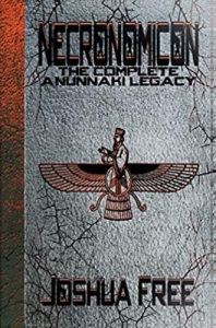 Necronomicon: The Complete Anunnaki Legacy (Hardcover) by Joshua Free