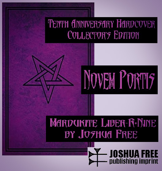 NOVEM PORTIS: Necronomicon Revelations and Nine Gates of the Kingdom of Shadows (Delomelanicon) Joshua Free Mardukite Liber-R9